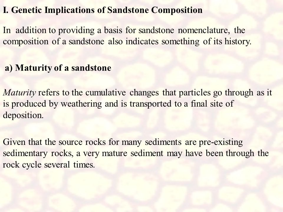 I. Genetic Implications of Sandstone Composition