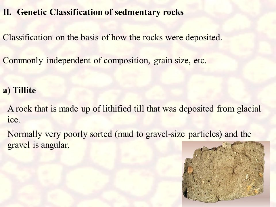 II. Genetic Classification of sedmentary rocks