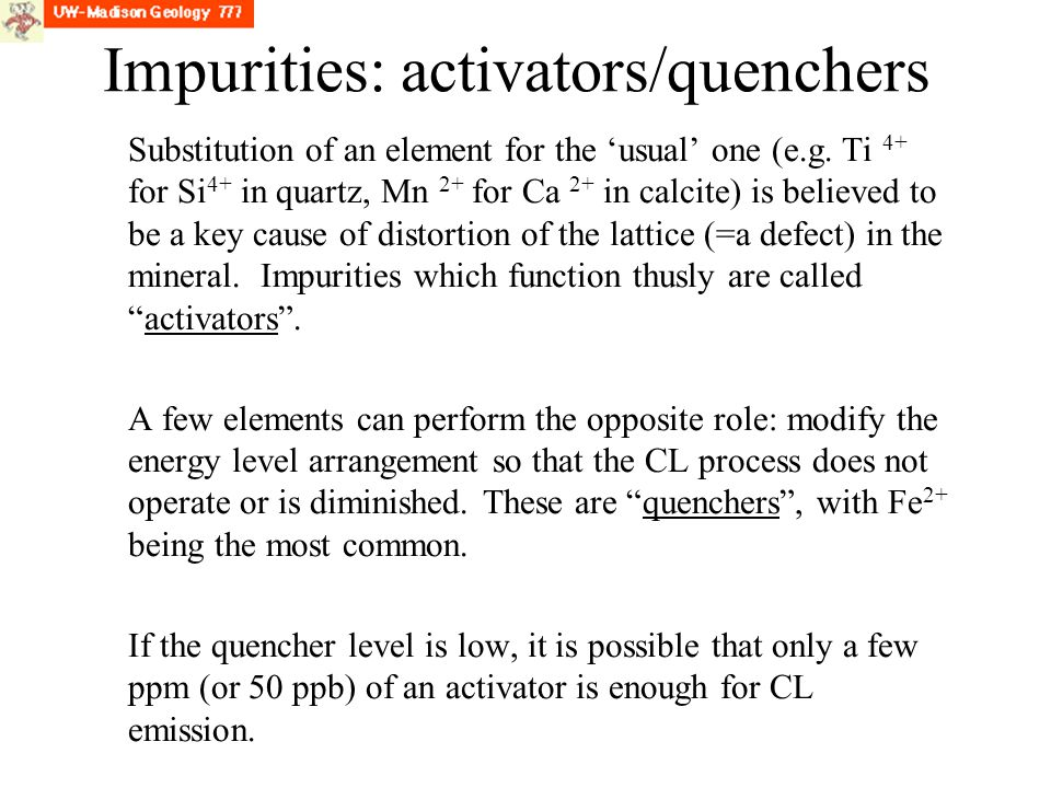 Impurities: activators/quenchers