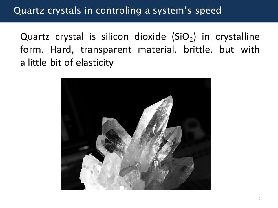 Quartz crystals in controling a system's speed