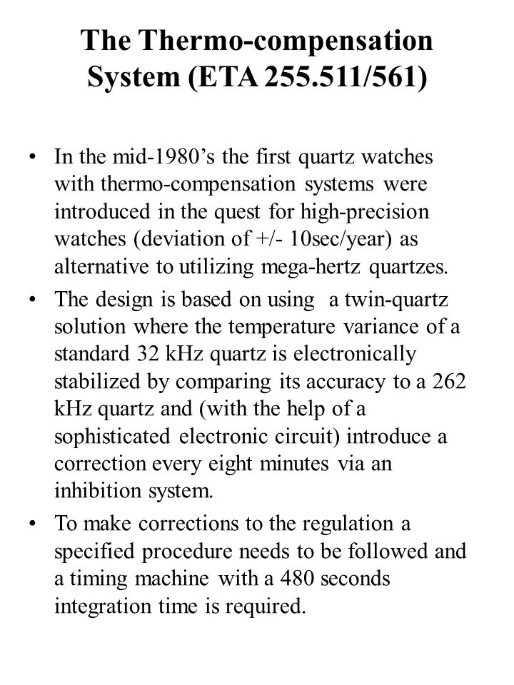 The Thermo-compensation System (ETA 255.511/561)