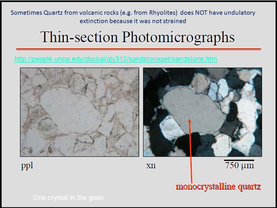Sometimes Quartz from volcanic rocks (e. g