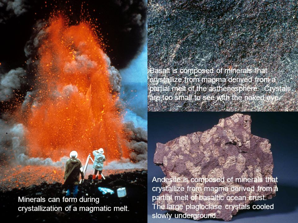 Basalt is composed of minerals that crystallize from magma derived from a partial melt of the asthenosphere. Crystals are too small to see with the naked eye.