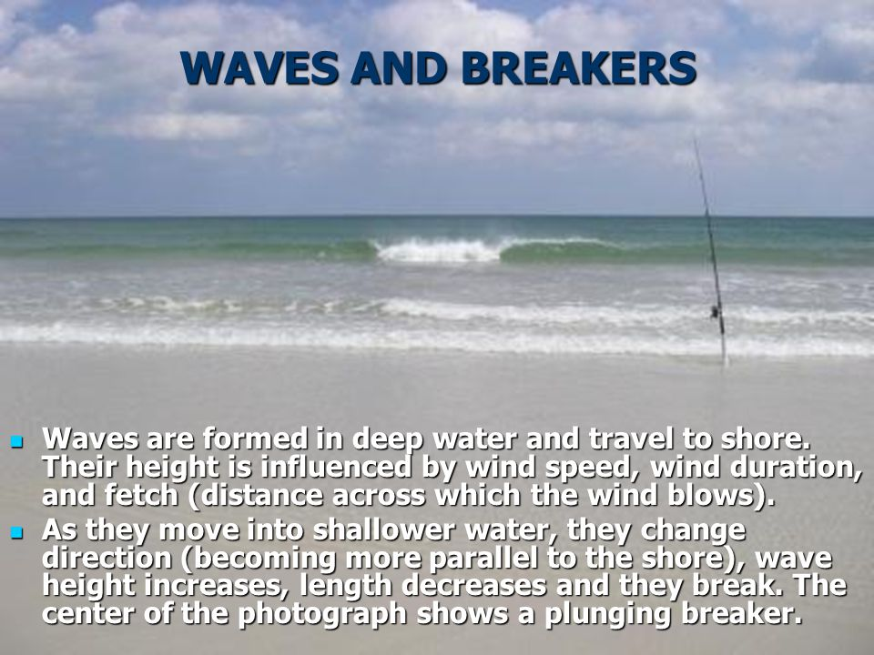 WAVES AND BREAKERS