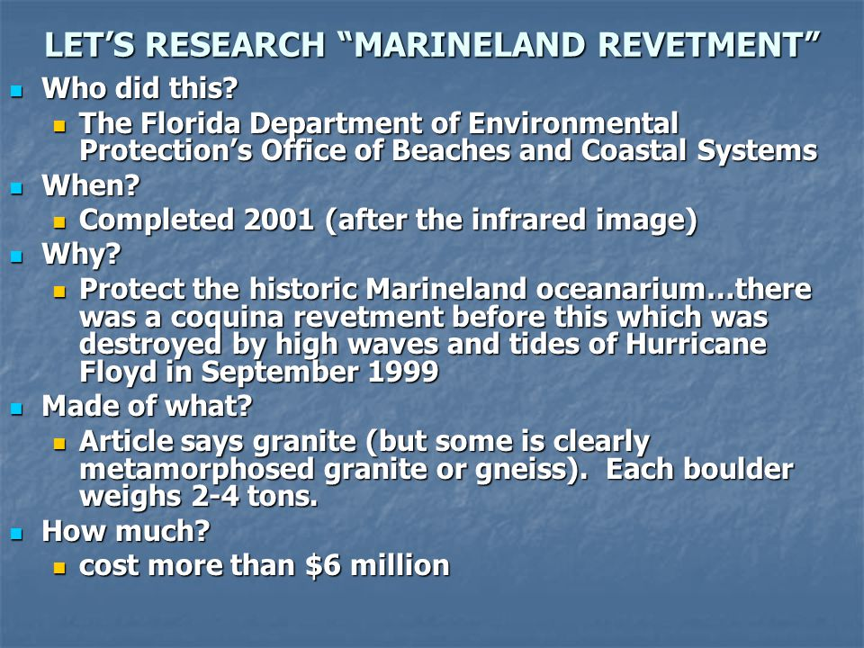 LET'S RESEARCH MARINELAND REVETMENT