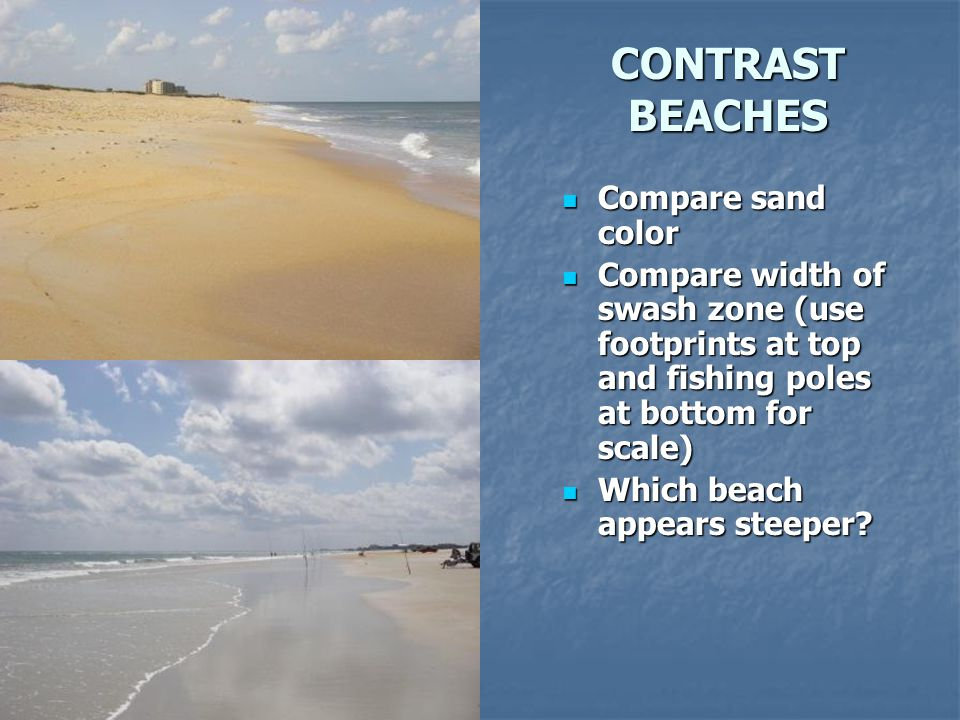 CONTRAST BEACHES Compare sand color