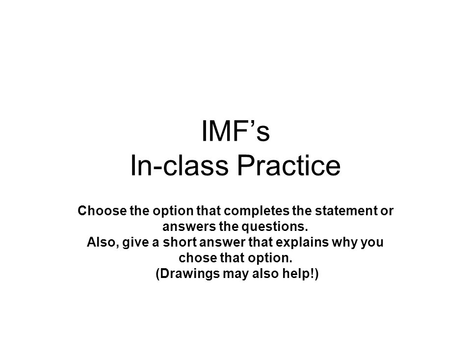 IMF's In-class Practice