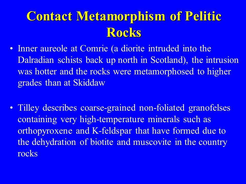 Contact Metamorphism of Pelitic Rocks