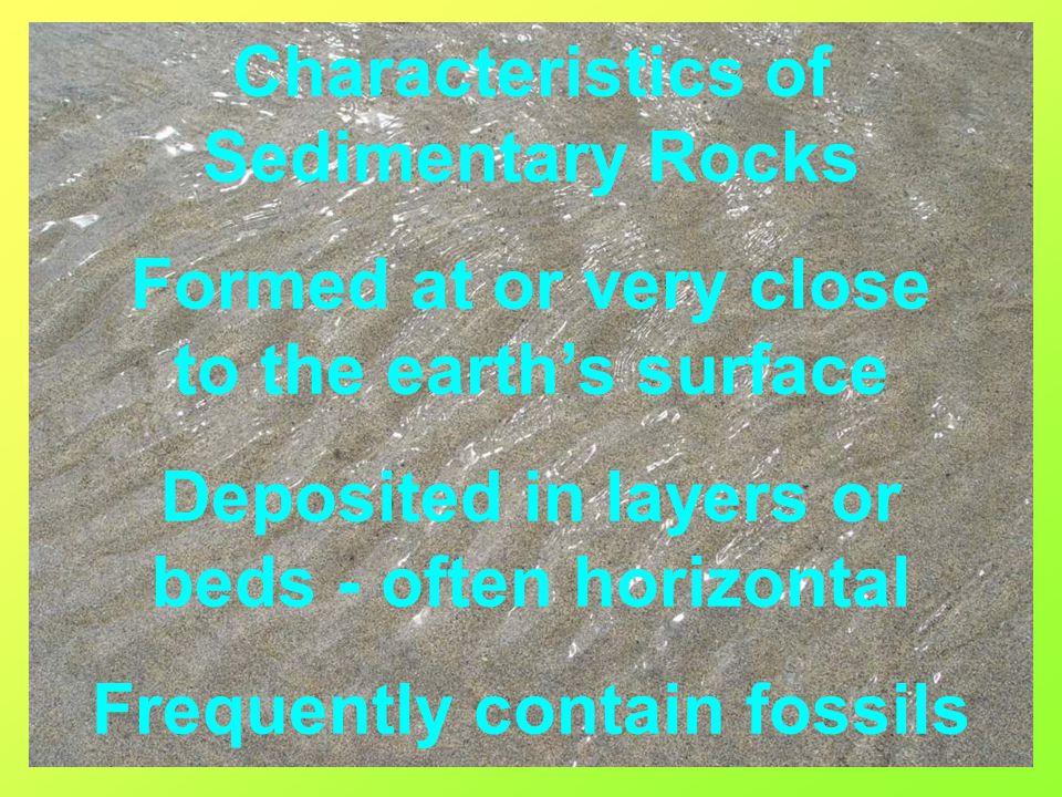 Characteristics of Sedimentary Rocks