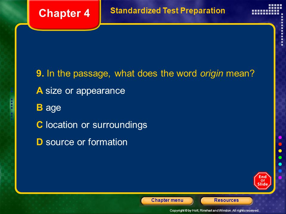 Chapter 4 9. In the passage, what does the word origin mean