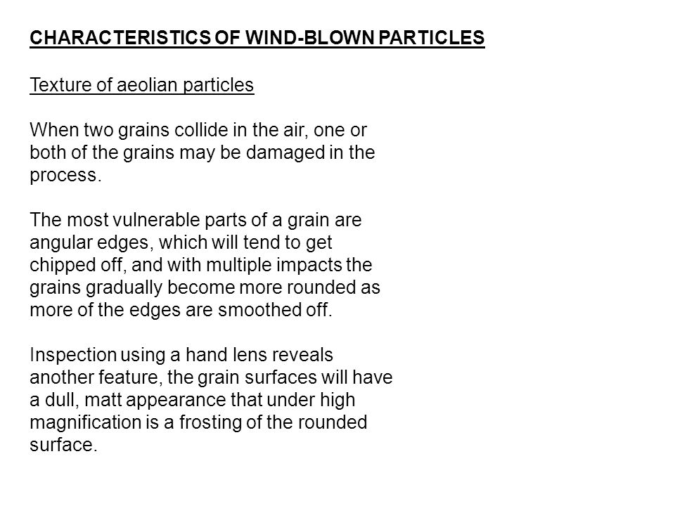 CHARACTERISTICS OF WIND-BLOWN PARTICLES