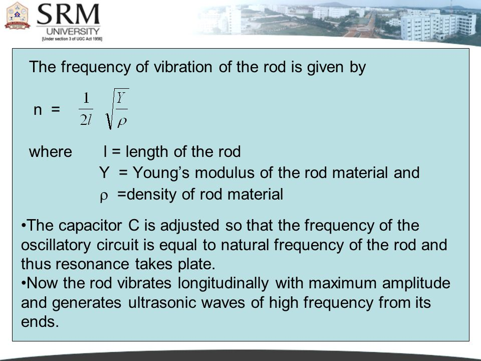 The frequency of vibration of the rod is given by n =