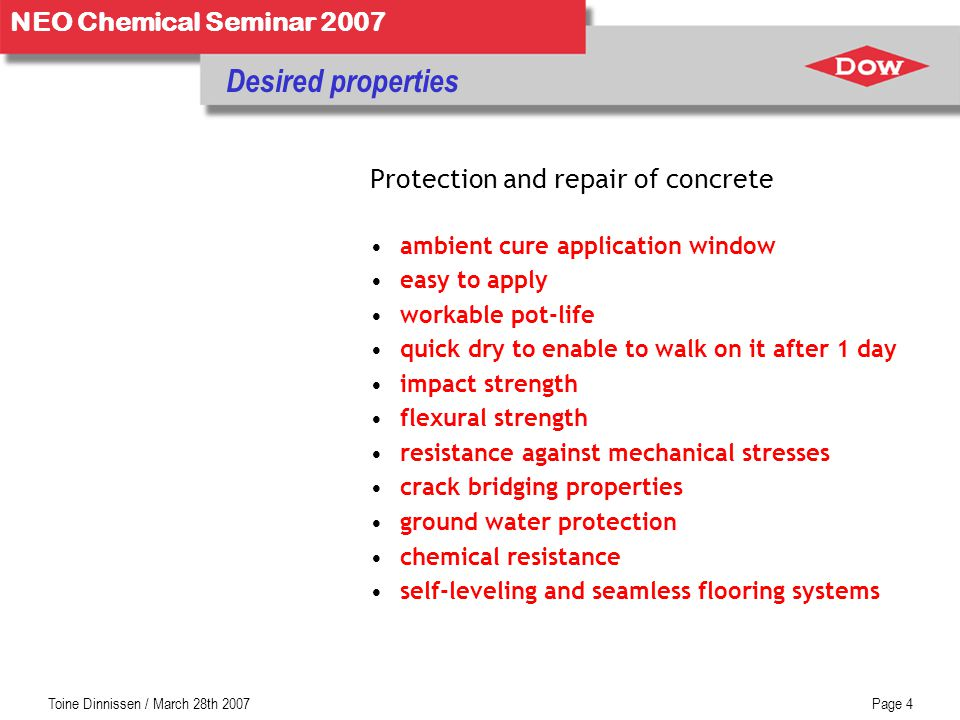 Desired properties Protection and repair of concrete