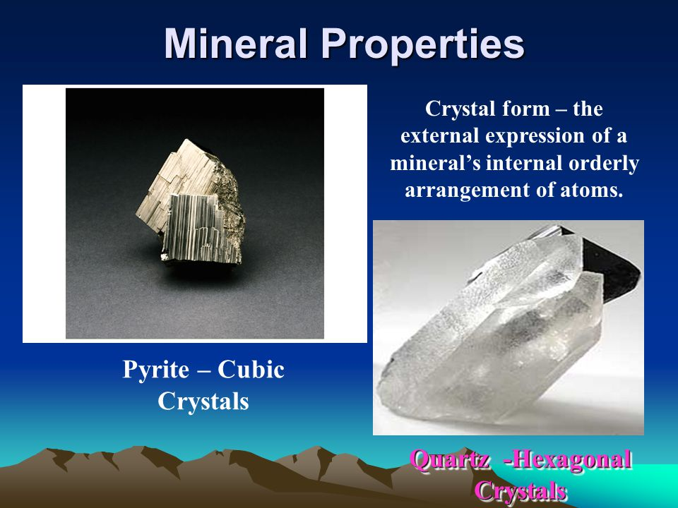 Pyrite – Cubic Crystals Quartz -Hexagonal Crystals