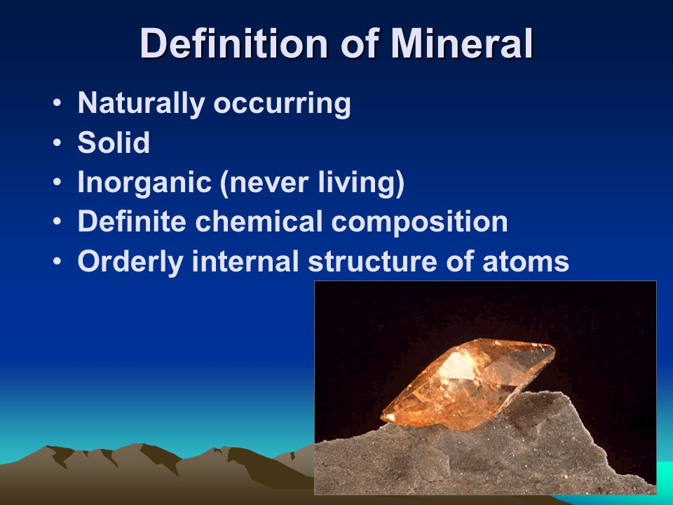 Definition of Mineral Naturally occurring Solid