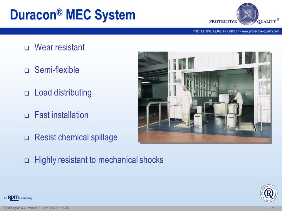Duracon® MEC System Wear resistant Semi-flexible Load distributing