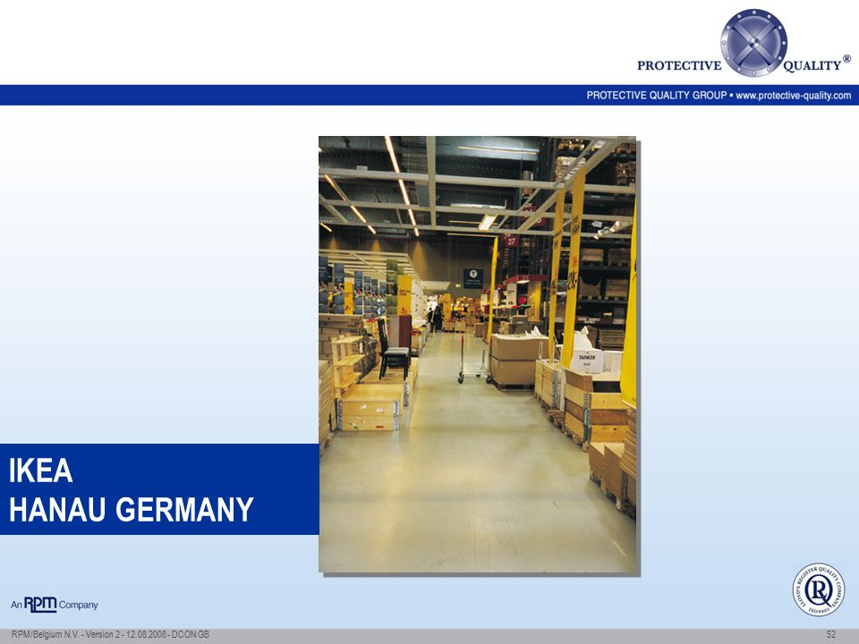 IKEA HANAU GERMANY RPM/Belgium N.V. - Version 2 - 12.08.2008 - DCON GB