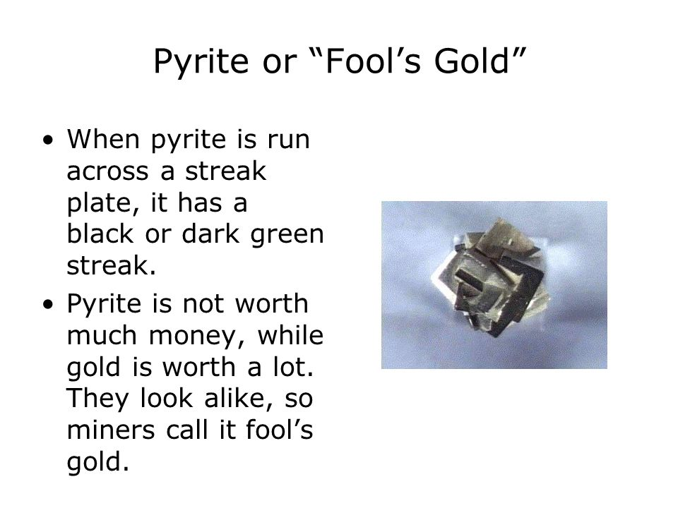 Pyrite or Fool's Gold