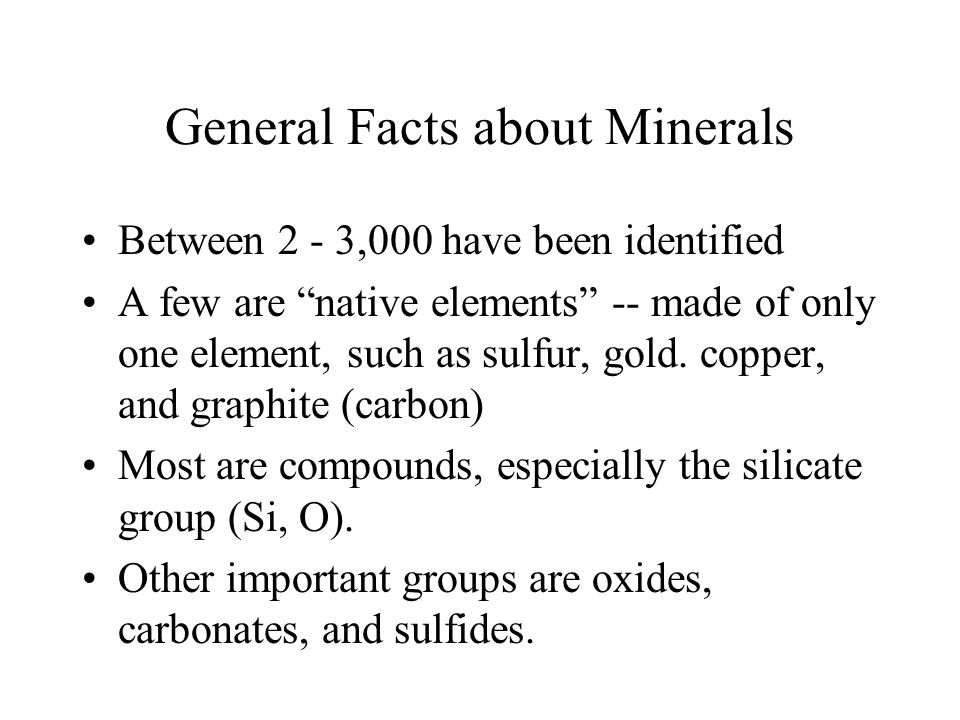 General Facts about Minerals