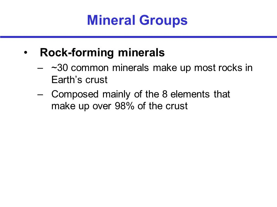 Mineral Groups Rock-forming minerals