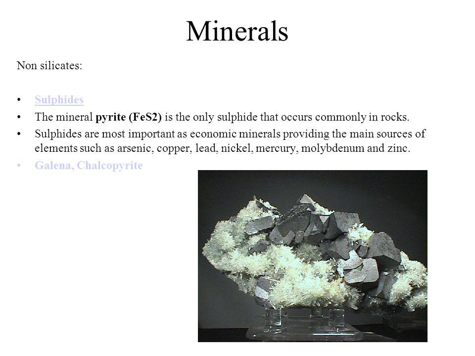 Minerals Non silicates: Sulphides