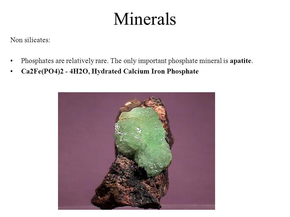 Minerals Non silicates: