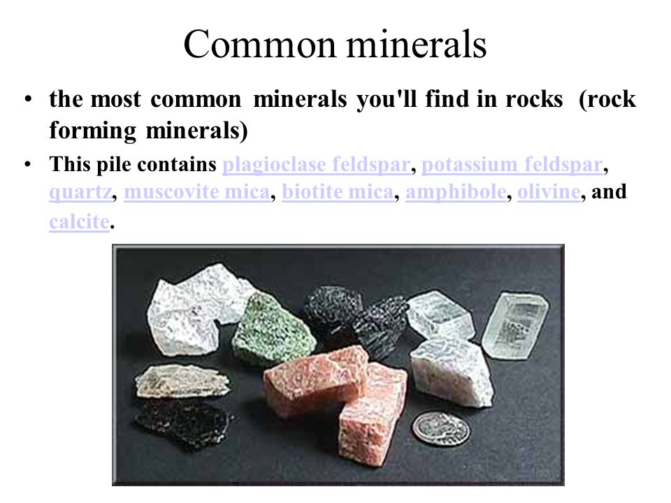 Common minerals the most common minerals you ll find in rocks (rock forming minerals)