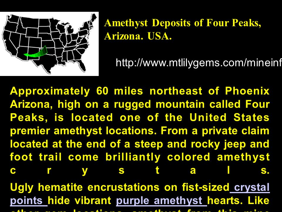 Amethyst Deposits of Four Peaks, Arizona. USA.