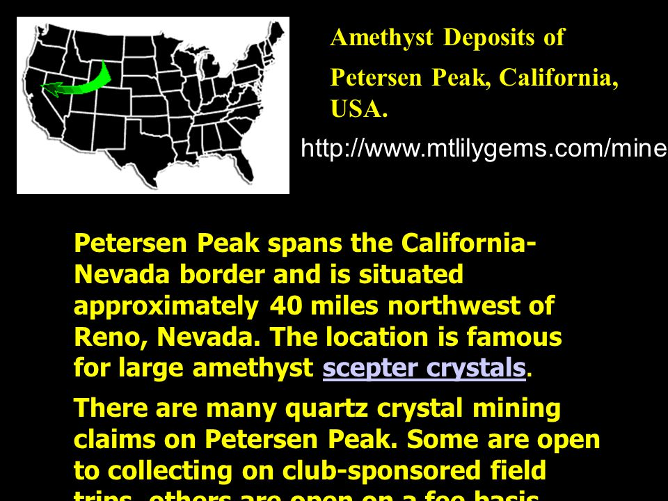 Amethyst Deposits of Petersen Peak, California, USA. http://www.mtlilygems.com/mineinfo/ptrsnpk2.html.