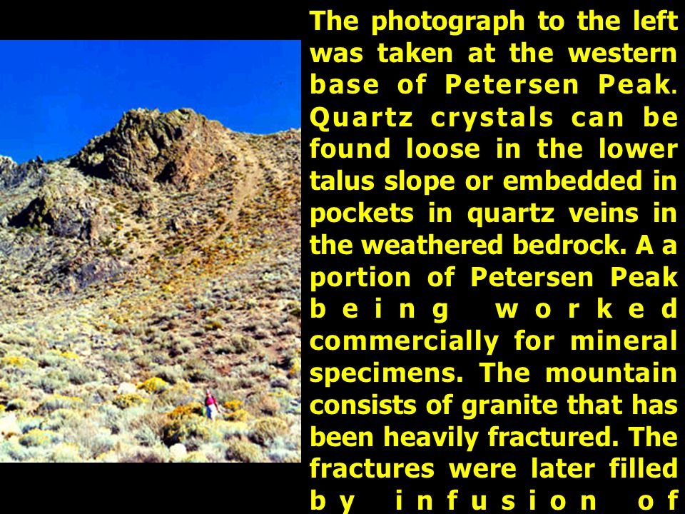 The photograph to the left was taken at the western base of Petersen Peak.