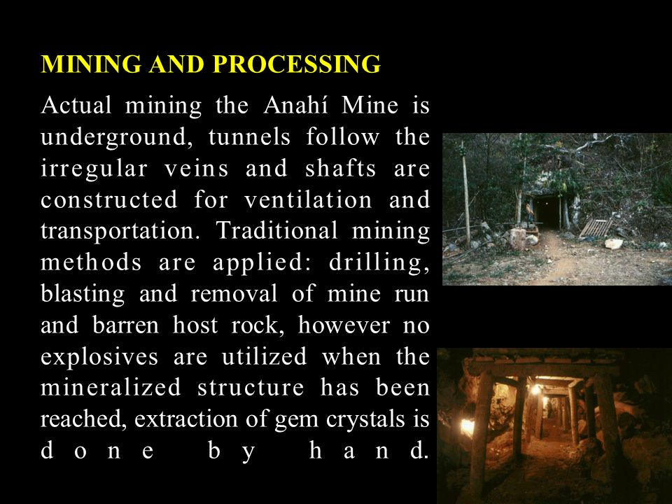 MINING AND PROCESSING