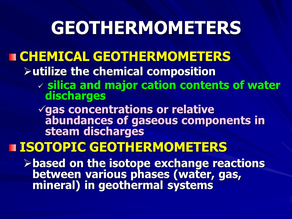 GEOTHERMOMETERS CHEMICAL GEOTHERMOMETERS ISOTOPIC GEOTHERMOMETERS