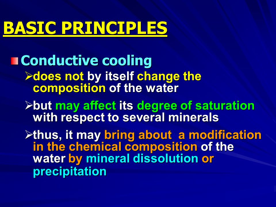 BASIC PRINCIPLES Conductive cooling