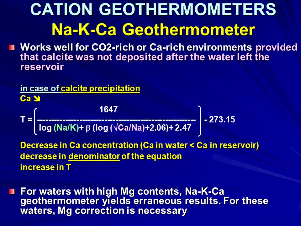 CATION GEOTHERMOMETERS Na-K-Ca Geothermometer