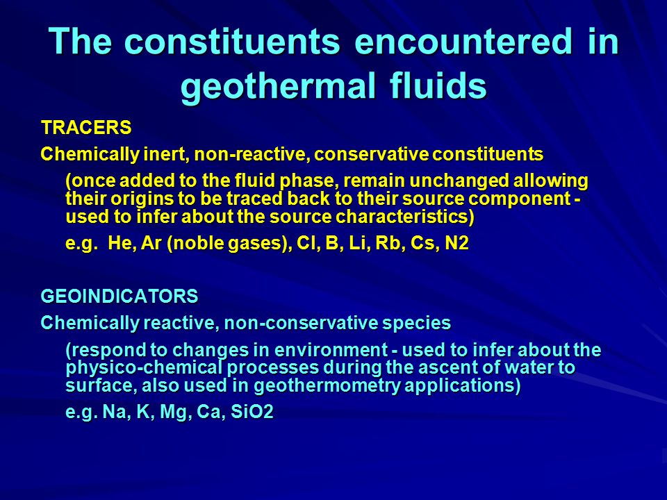 The constituents encountered in geothermal fluids
