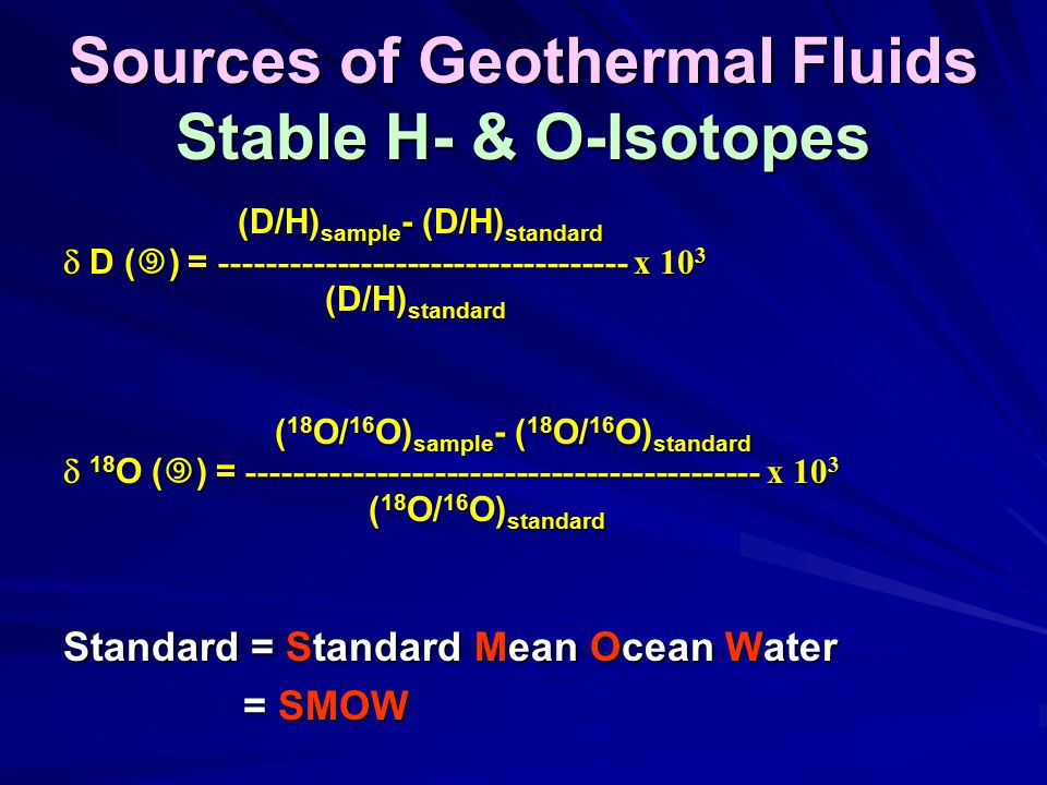 Sources of Geothermal Fluids Stable H- & O-Isotopes