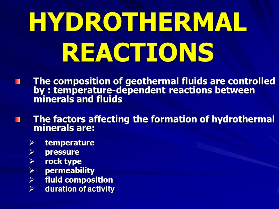 HYDROTHERMAL REACTIONS