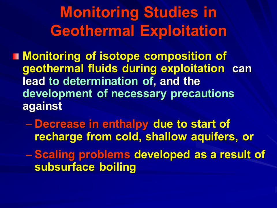 Monitoring Studies in Geothermal Exploitation