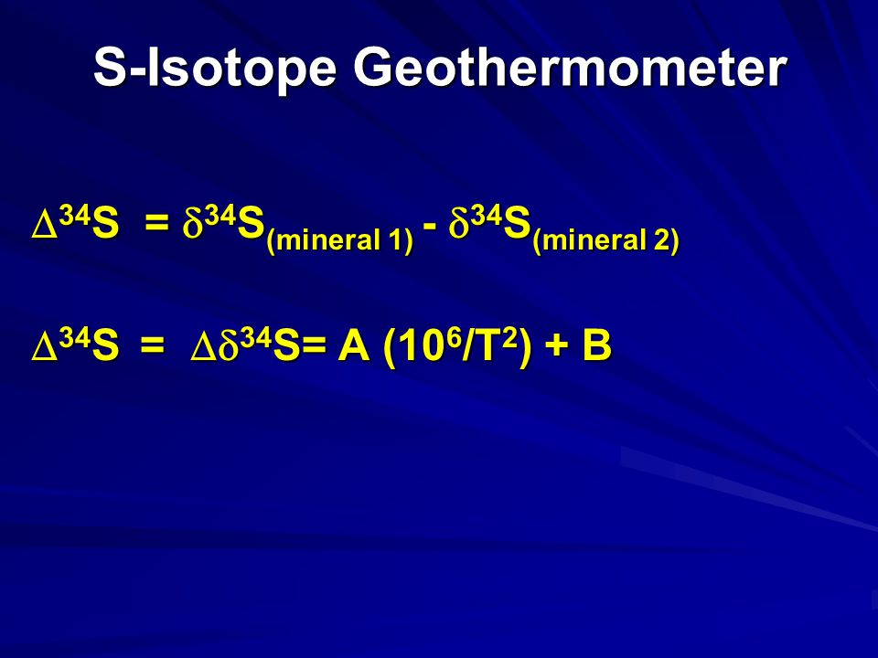 S-Isotope Geothermometer