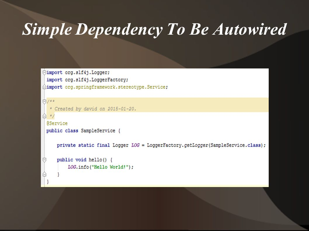 Simple Dependency To Be Autowired