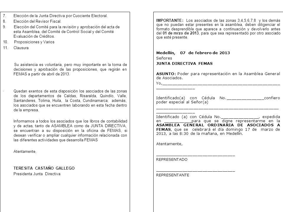 7. Elección de la Junta Directiva por Cuociente Electoral.