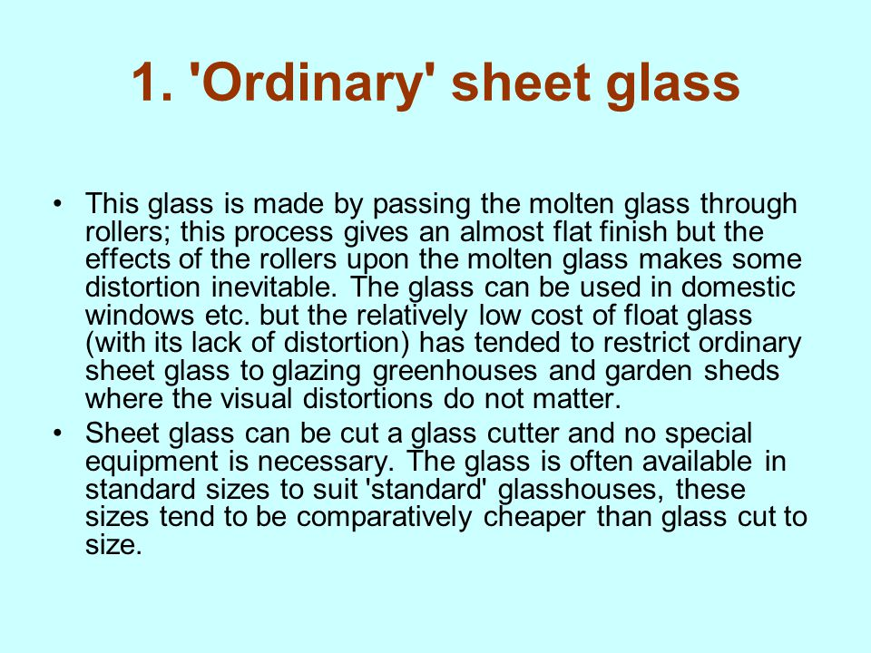 1. Ordinary sheet glass