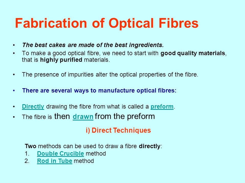 Fabrication of Optical Fibres