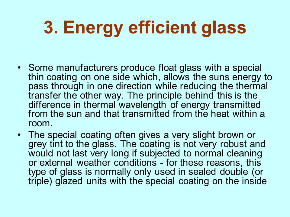 3. Energy efficient glass