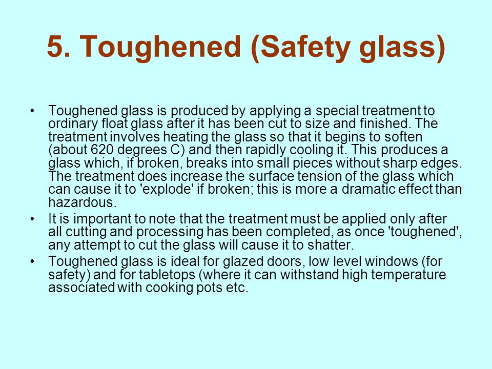 5. Toughened (Safety glass)