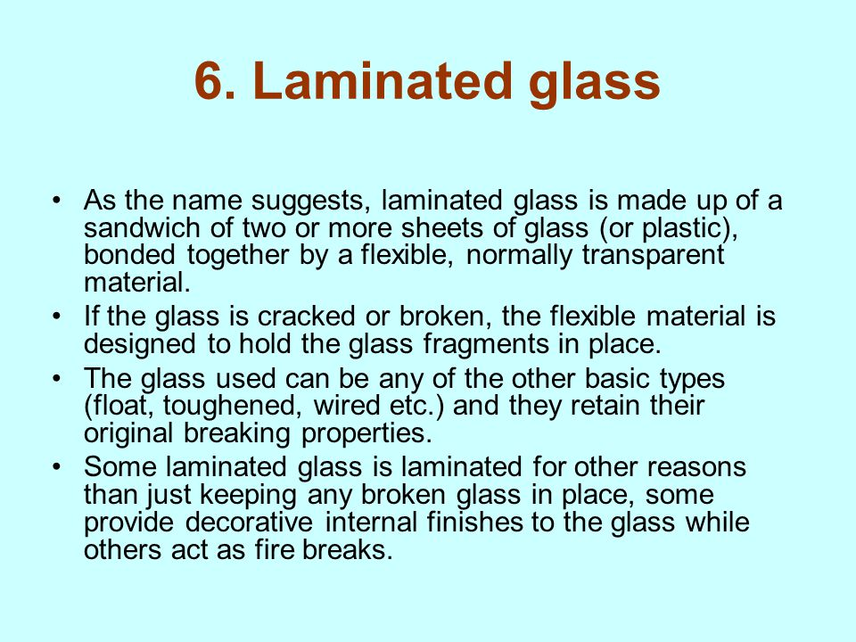 6. Laminated glass