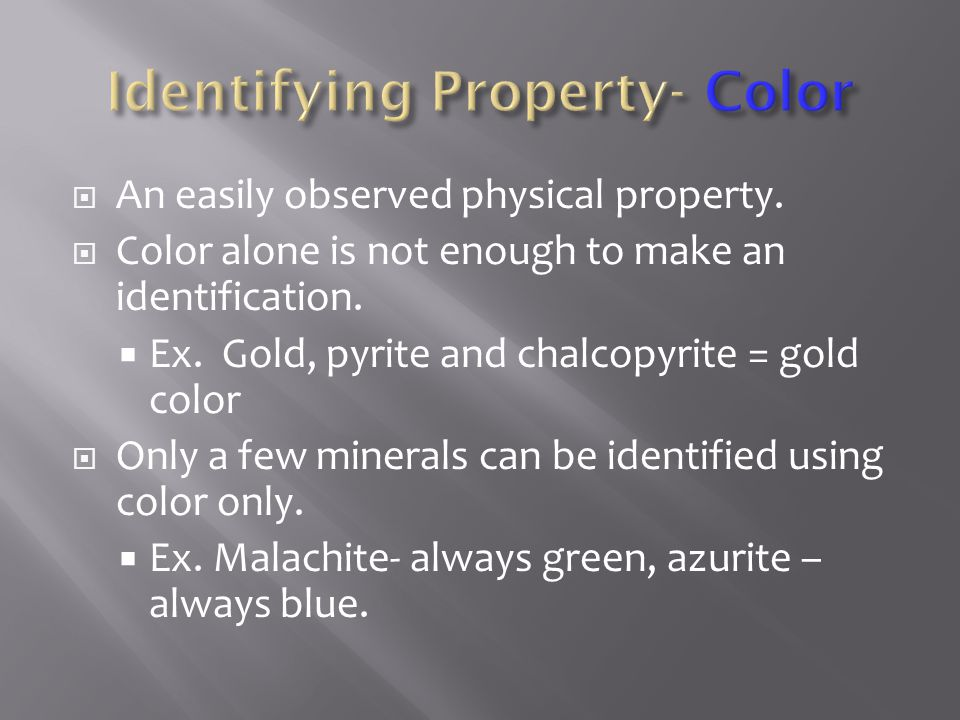 Identifying Property- Color