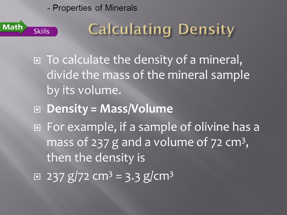 - Properties of Minerals