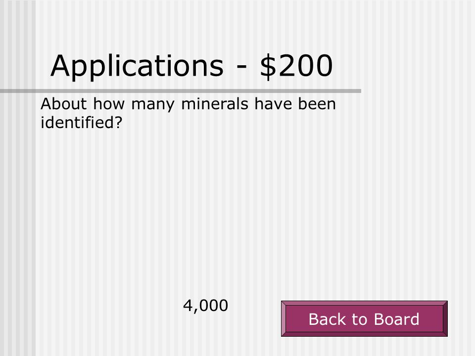 Applications - $200 About how many minerals have been identified