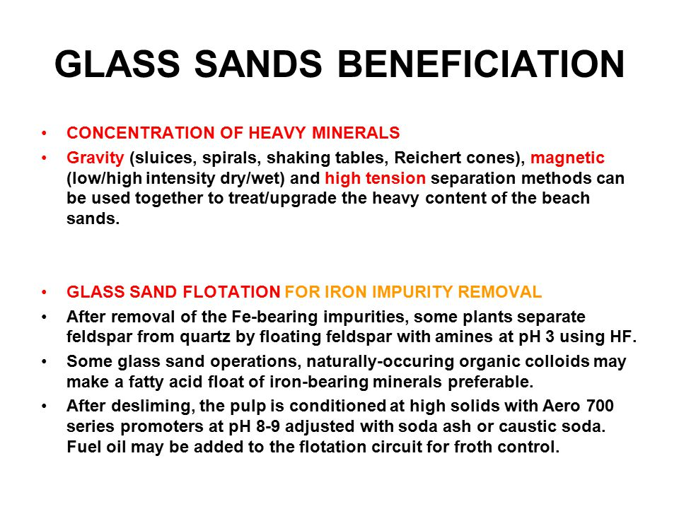 GLASS SANDS BENEFICIATION